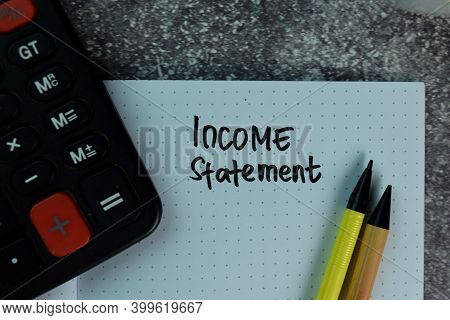 Income Statement Write On A Book On The Table.
