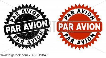 Black Rosette Par Avion Watermark. Flat Vector Grunge Watermark With Par Avion Text Inside Sharp Ros