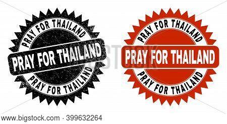 Black Rosette Pray For Thailand Seal Stamp. Flat Vector Distress Seal Stamp With Pray For Thailand T