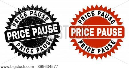 Black Rosette Price Pause Seal Stamp. Flat Vector Scratched Seal With Price Pause Title Inside Sharp