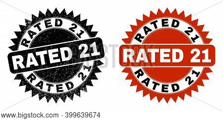 Black Rosette Rated 21 Seal. Flat Vector Grunge Seal Stamp With Rated 21 Phrase Inside Sharp Rosette
