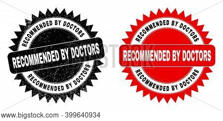 Black Rosette Recommended By Doctors Seal Stamp. Flat Vector Scratched Stamp With Recommended By Doc