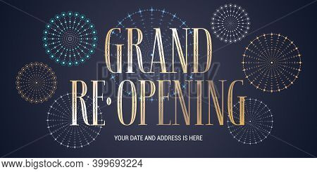 Grand Opening Or Re Opening Vector Background. Design Element With Golden Sign