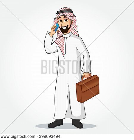 Arabic Businessman Cartoon Character In Traditional Clothes Speaking On Smart Phone And Holding A Br