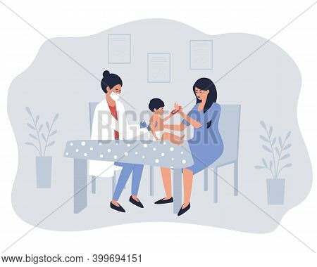 The Nurse Gives The Vaccine To The Child In The Presence Of The Mother. Mom With A Child In A Treatm