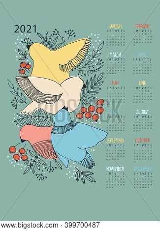 Calendar Vector Template For Year 2021 With Hand Drawn With Birds And Berries On Turquiose Backgroun