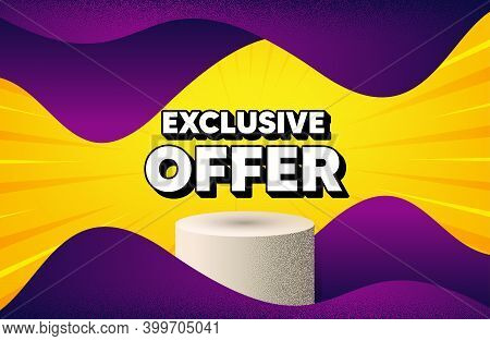 Exclusive Offer. Abstract Background With Podium Platform. Sale Price Sign. Advertising Discounts Sy