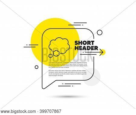 Talk Bubble Line Icon. Speech Bubble Vector Concept. Speech Bubble Sign. Chat Message Symbol. Talk L