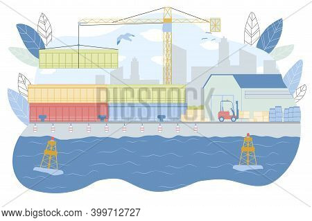 Sea Harbour Equipment Vector Illustration. Crane Lift Container, Forklift Load Boxes In Dockyard. Wa