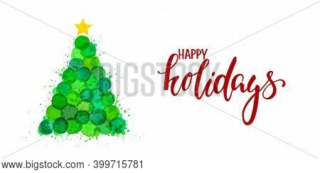 Bright Green Watercolor Stains Hand Drawn Christmas Tree. Happy Holidays Lettering. Design Holiday G