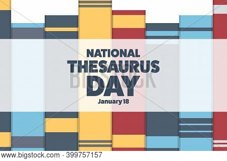 National Thesaurus Day. January 18. Holiday Concept. Template For Background, Banner, Card, Poster W