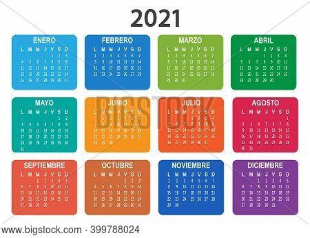 Spanish 2021 Year Vector Calendar. Week Starts On Lunes Monday. Colorful Illustration