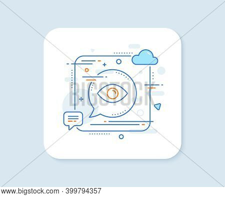 Eye Line Icon. Abstract Square Vector Button. Look Or Optical Vision Sign. View Or Watch Symbol. Eye