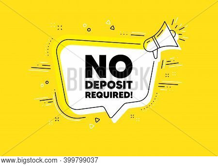No Deposit Required. Megaphone Yellow Vector Banner. Promo Offer Sign. Advertising Promotion Symbol.