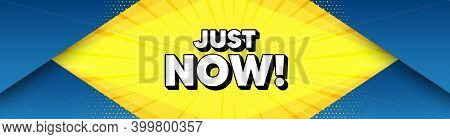 Just Now Symbol. Modern Background With Offer Message. Special Offer Sign. Sale. Best Advertising Ab