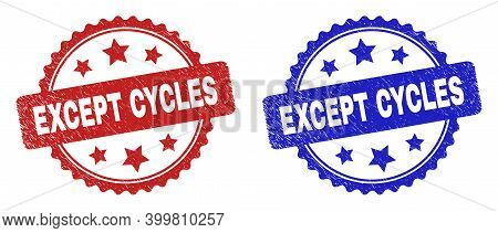 Rosette Except Cycles Seals. Flat Vector Grunge Watermarks With Except Cycles Phrase Inside Rosette