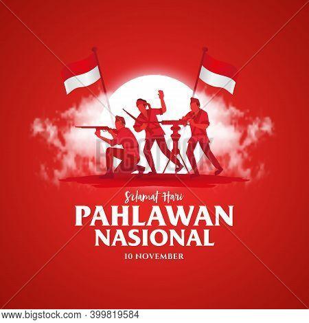 Selamat Hari Pahlawan Nasional. Translation: Happy Indonesian National Heroes Day. Vector Illustrati