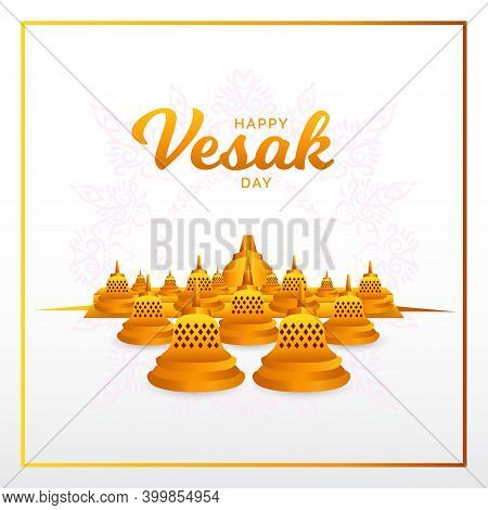 Happy Vesak Day. Vector Illustration. Suitable For Greeting Card, Poster And Banner