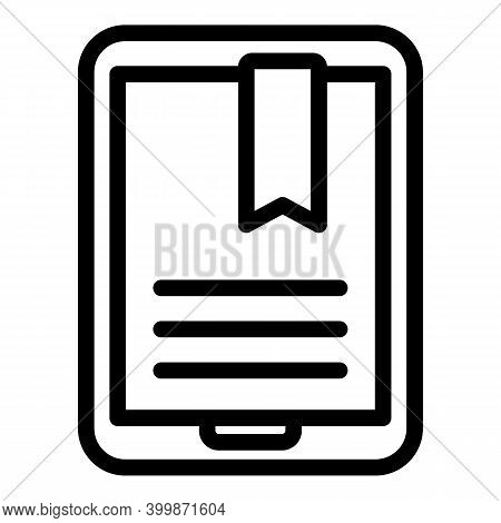 Tablet Digital Bookmark Icon. Outline Tablet Digital Bookmark Vector Icon For Web Design Isolated On