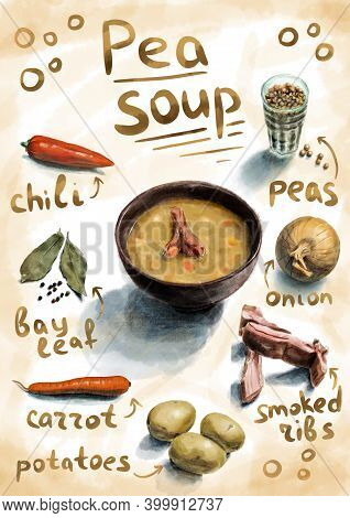 Recipe Of Peas Soup With Ingrredients. Hand Drawn Realistic Illustration. Good Design For Menu Or Re
