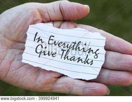 In Everything Give Thanks Note In Hand..