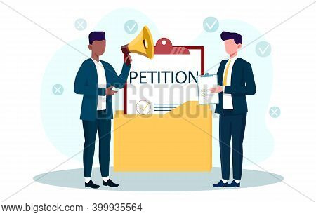 Male Character Is Submiting Petition. Two Man With Clipboard And Megaphone Standing Next To Petition