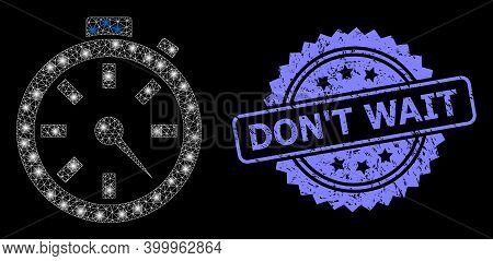 Bright Mesh Net Timer With Light Spots, And Dont Wait Grunge Rosette Stamp Seal. Illuminated Vector