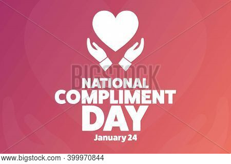 National Compliment Day. January 24. Holiday Concept. Template For Background, Banner, Card, Poster
