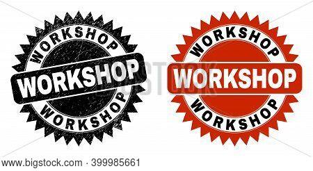 Black Rosette Workshop Stamp. Flat Vector Distress Seal Stamp With Workshop Title Inside Sharp Roset