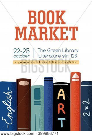 Poster For Book Market Or Fair With A Place For Text Vector Flat Illustration. Announcement Template