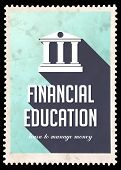Financial Education on Light Blue Background. Vintage Concept in Flat Design with Long Shadows. poster