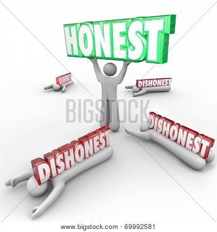 Honest 3d word lifted by person with strong reputation as competitors are crushed by their dishonesty and deceit poster