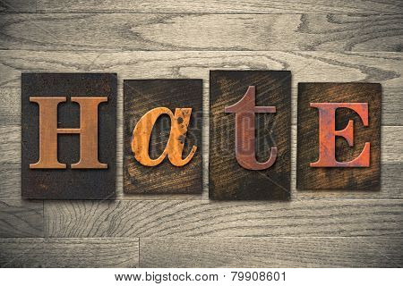 Hate Concept Wooden Letterpress Type
