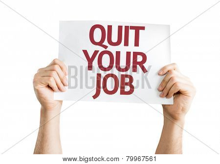 Quit Your Job card isolated on white background