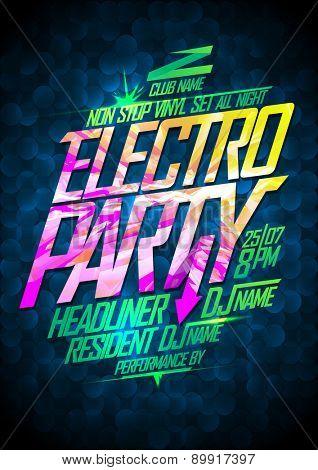 Non stop electro party design.