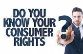 Business man pointing the text: Do You Know Your Consumer Rights? poster