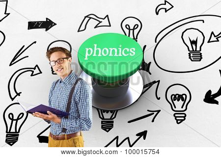 The word phonics and geeky student reading a book against digitally generated green push button