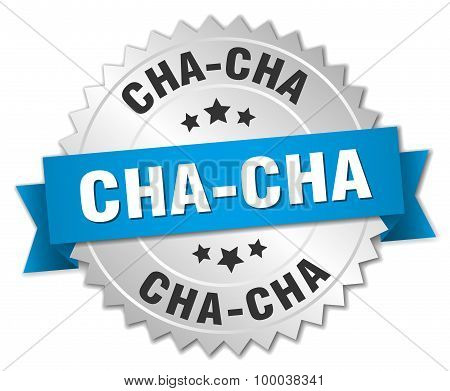 Cha-cha 3D Silver Badge With Blue Ribbon