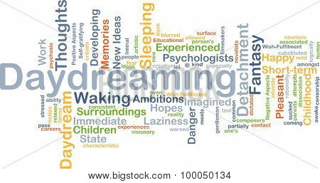 Background concept wordcloud illustration of daydreaming