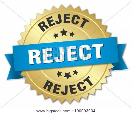 Reject 3D Gold Badge With Blue Ribbon