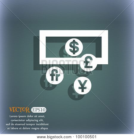 Currencies Of The World Icon Symbol On The Blue-green Abstract Background With Shadow And Space For