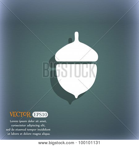 Acorn Icon Symbol On The Blue-green Abstract Background With Shadow And Space For Your Text. Vector