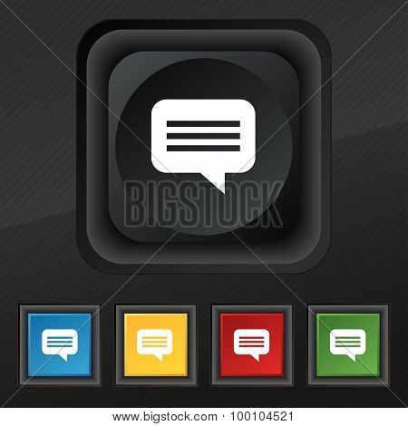 Speech Bubble, Chat Think  Icon Symbol. Set Of Five Colorful, Stylish Buttons On Black Texture For Y