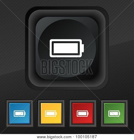 Battery Fully Charged  Icon Symbol. Set Of Five Colorful, Stylish Buttons On Black Texture For Your