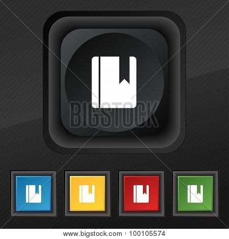 Book Bookmark  Icon Symbol. Set Of Five Colorful, Stylish Buttons On Black Texture For Your Design.