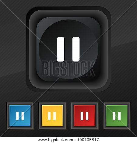 Pause  Icon Symbol. Set Of Five Colorful, Stylish Buttons On Black Texture For Your Design. Vector
