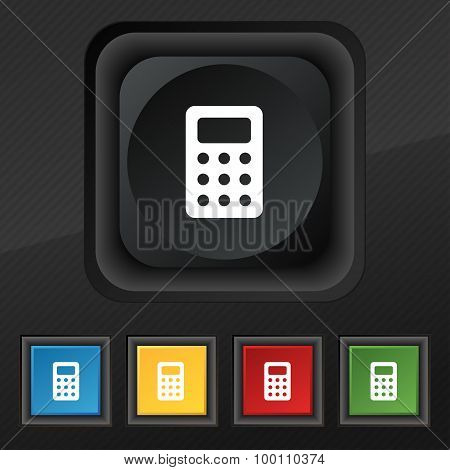 Calculator, Bookkeeping  Icon Symbol. Set Of Five Colorful, Stylish Buttons On Black Texture For You