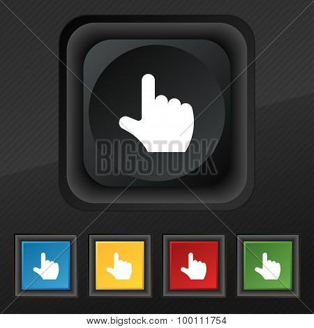 Pointing Hand  Icon Symbol. Set Of Five Colorful, Stylish Buttons On Black Texture For Your Design.