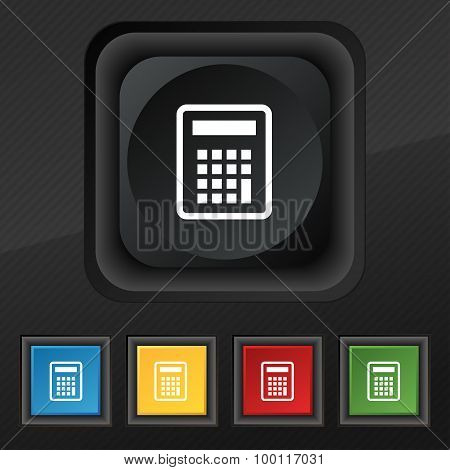 Calculator Icon Symbol. Set Of Five Colorful, Stylish Buttons On Black Texture For Your Design. Vect