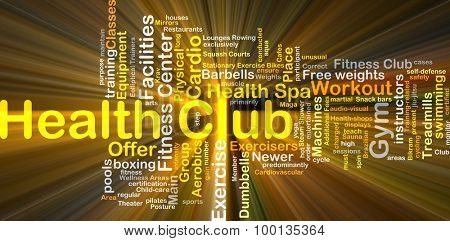 Background concept wordcloud illustration of health club glowing light